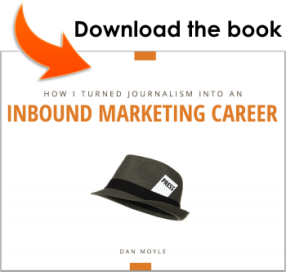 "Download ""How I turned Journalism into an Inbound Marketing Career"""